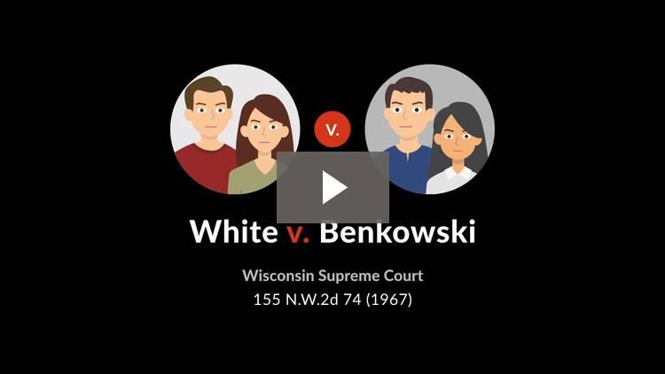 White v. Benkowski