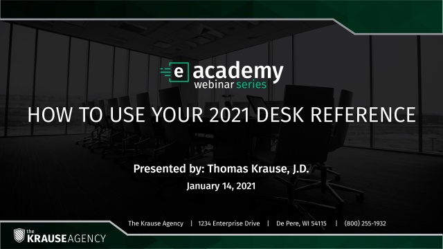 How to Use Your 2021 Desk Reference