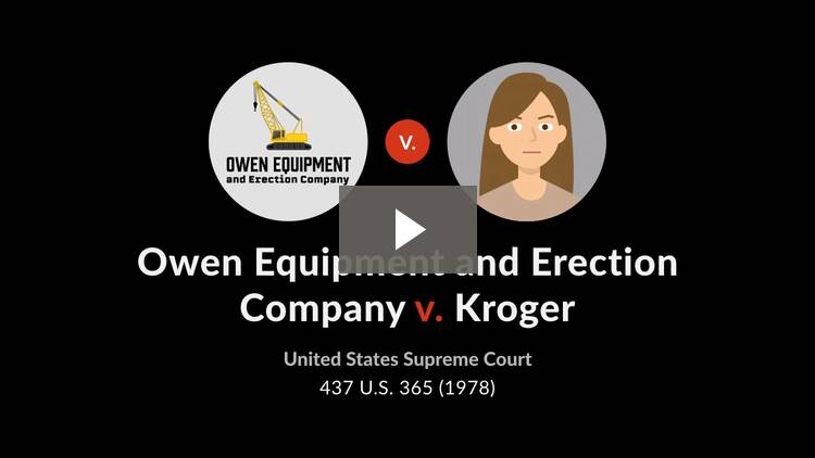 Owen Equipment & Erection Co. v. Kroger