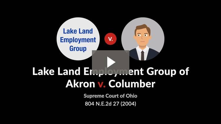 Lake Land Employment Group of Akron, LLC v. Columber