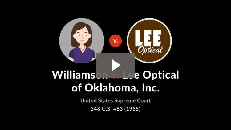 Williamson v. Lee Optical of Oklahoma, Inc.
