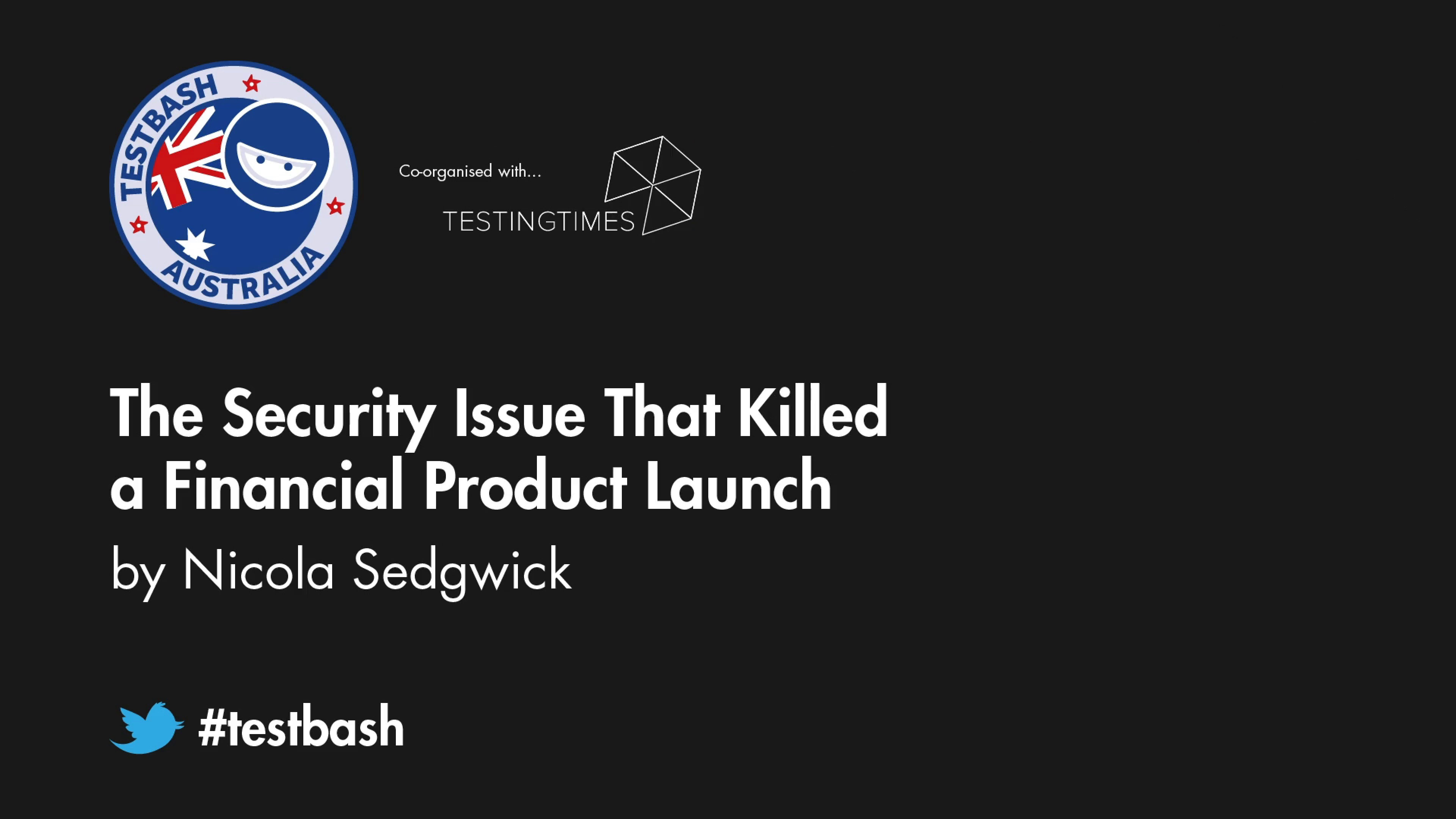 The Security Issue That Killed a Financial Product Launch - Nicola Sedgwick