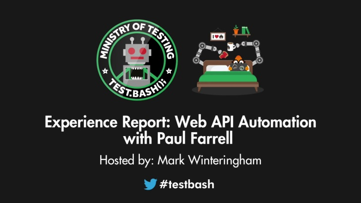 Experience Report: Web API Automation - Paul Farrell