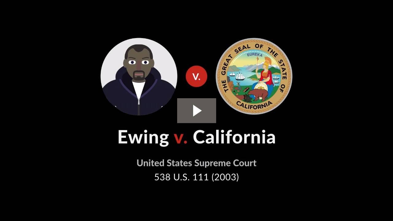 Ewing v. California
