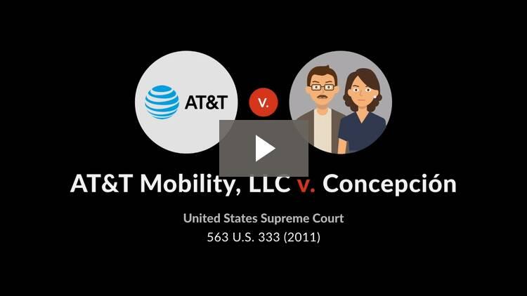 AT&T Mobility, LLC v. Concepcion