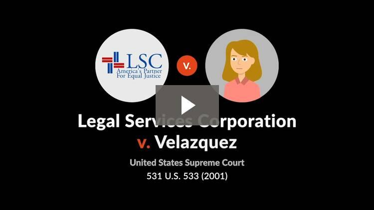 Legal Services Corp. v. Velazquez