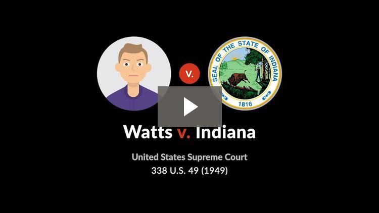 Watts v. Indiana