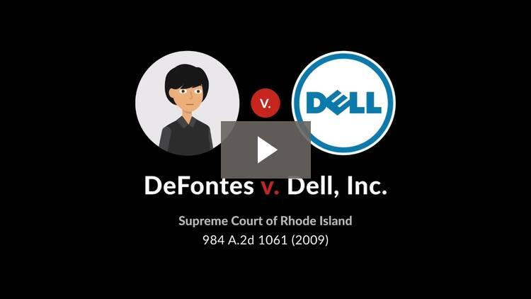 DeFontes v. Dell, Inc.