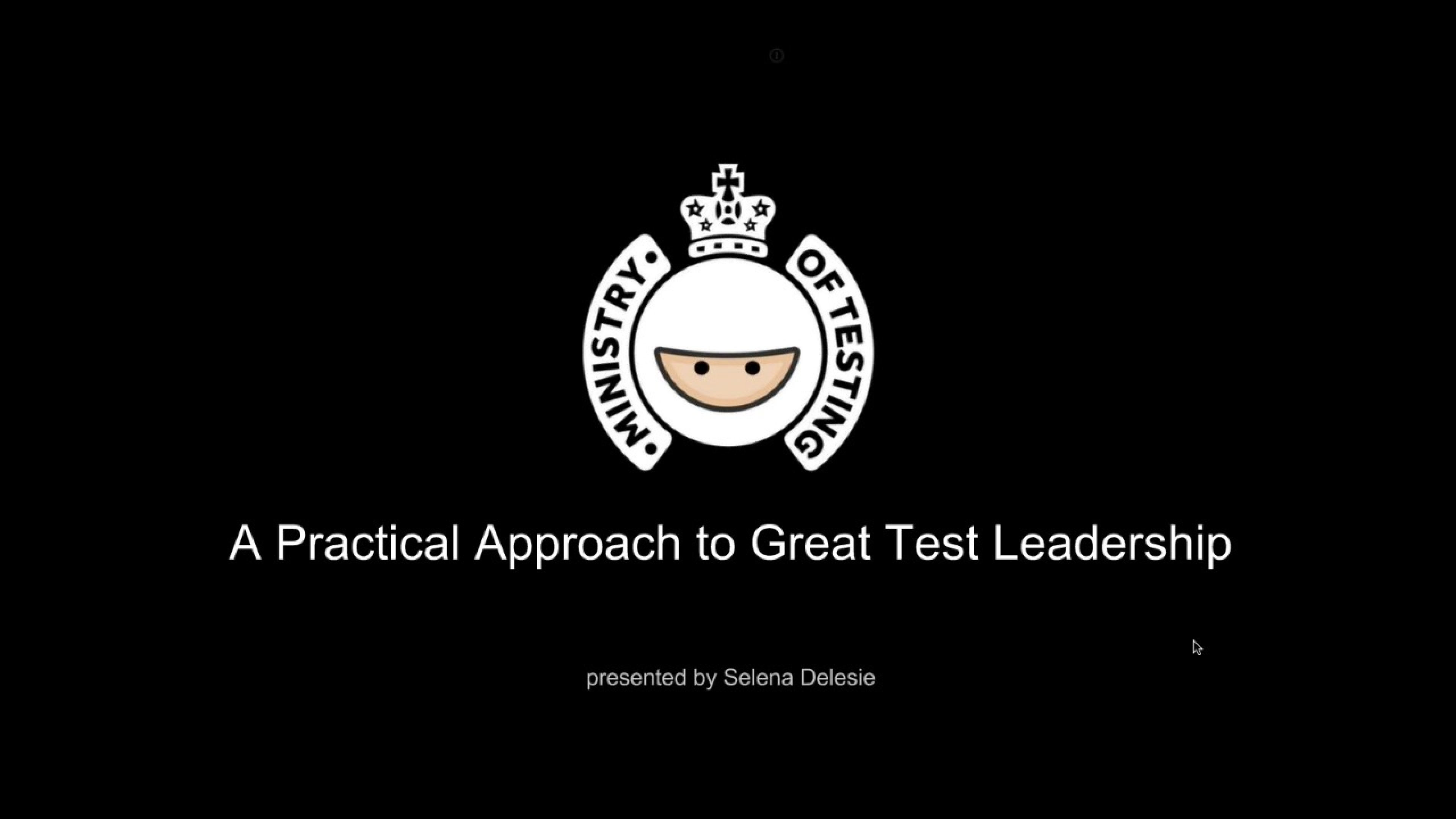 A Practical Approach To Great Test Leadership with Selena Delesie