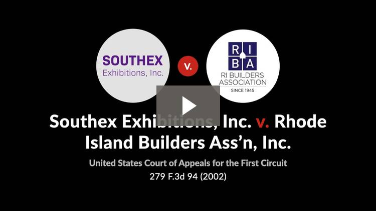 Southex Exhibitions, Inc. v. Rhode Island Builders Associations, Inc.
