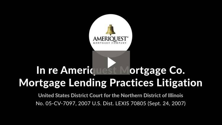 In re Ameriquest Mortgage Co. Mortgage Lending Practices Litigation