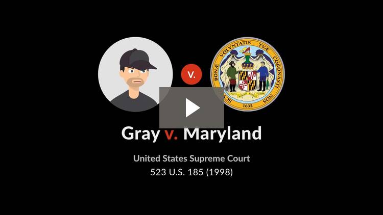 Gray v. Maryland