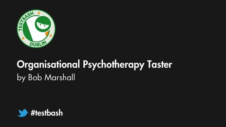 Organisational Psychotherapy Taster - Bob Marshall