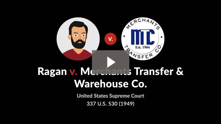 Ragan v. Merchants Transfer & Warehouse Co.