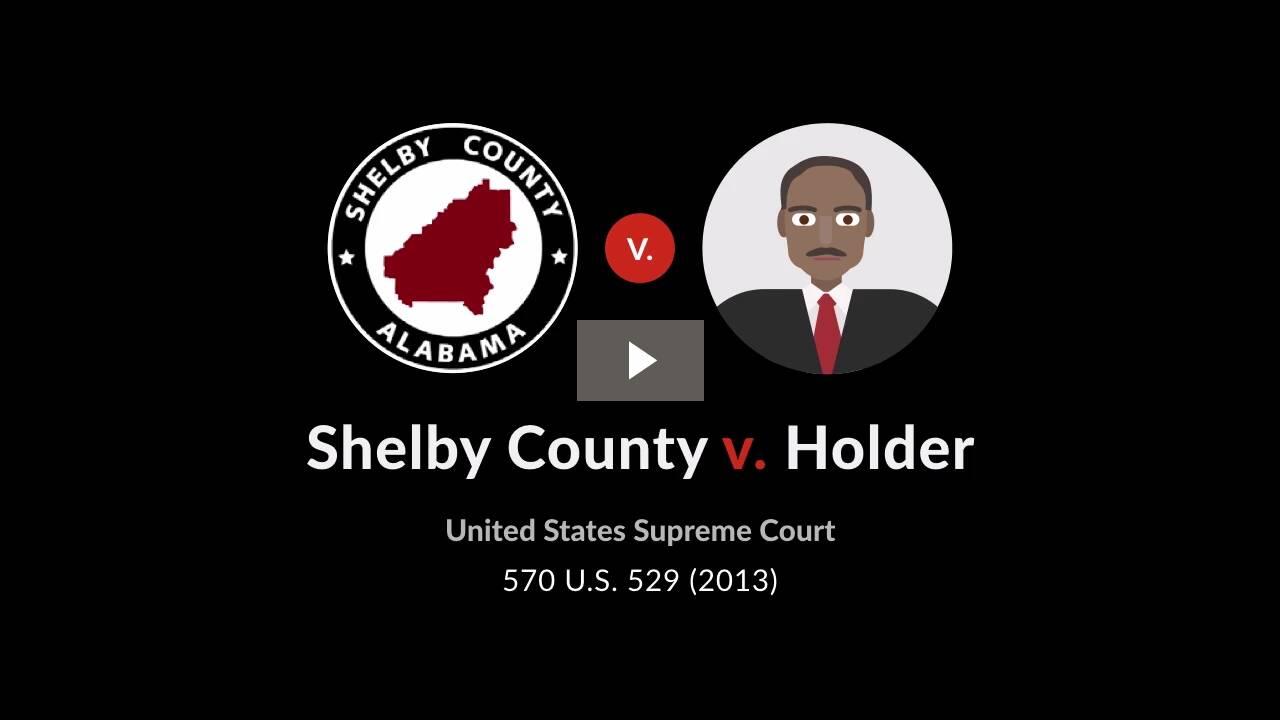Shelby County v. Holder