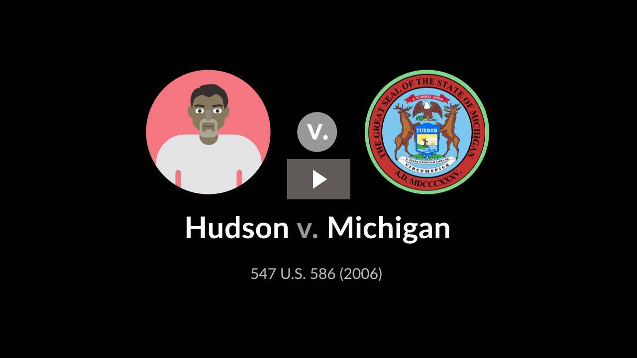 Hudson v. Michigan