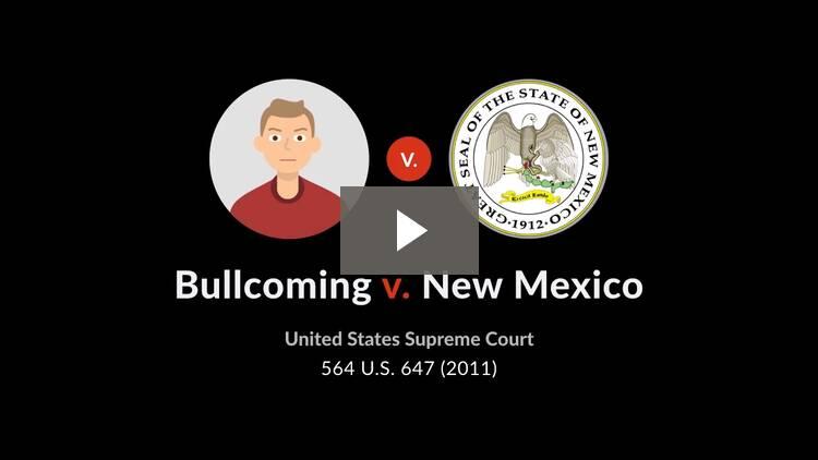 Bullcoming v. New Mexico