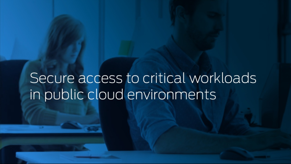Secure access to critical workloads in public cloud environments