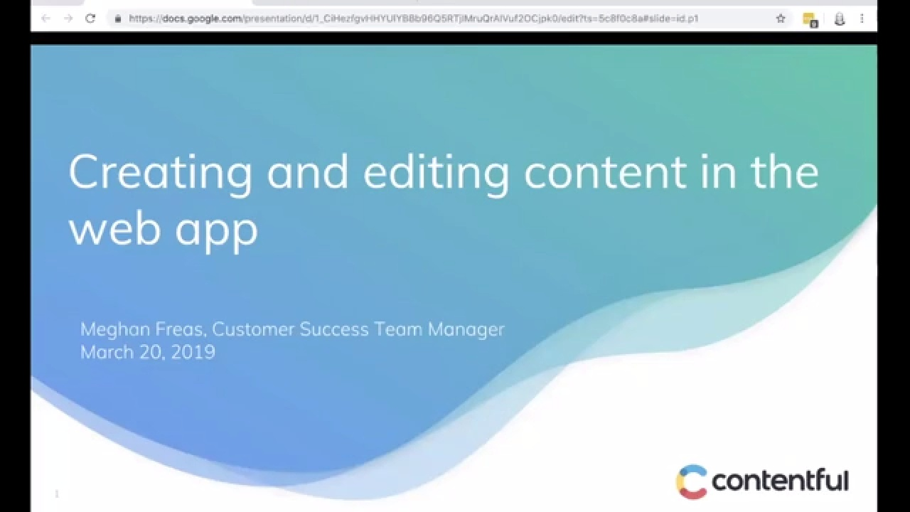 [2019-03-20] Contentful Essentials: Creating and editing content in the web app