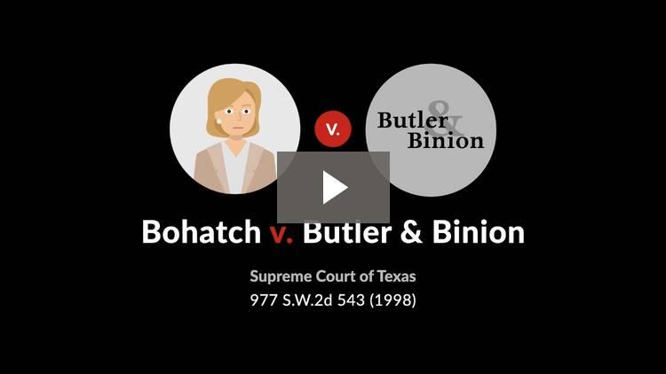 Bohatch v. Butler & Binion