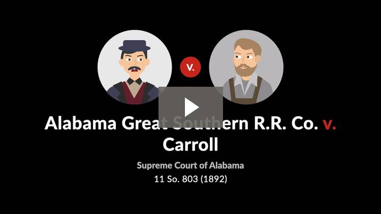 Alabama Great Southern R.R. Co. v. Carroll