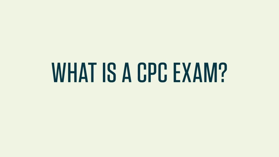 What Is The Cpc Exam
