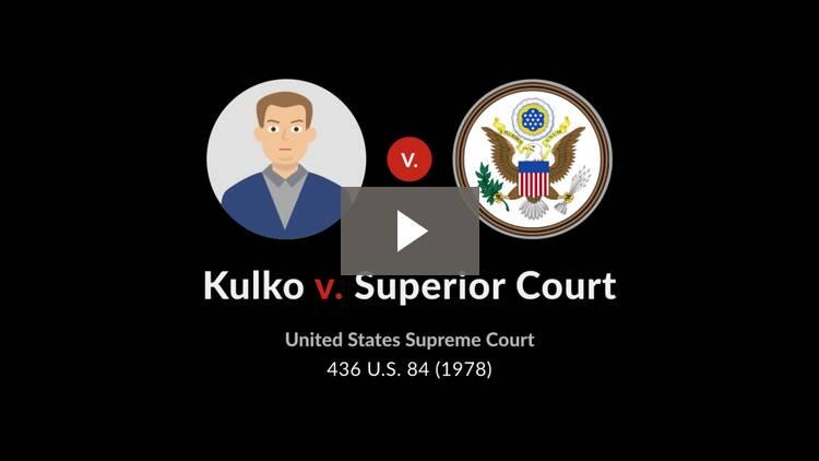 Kulko v. Superior Court