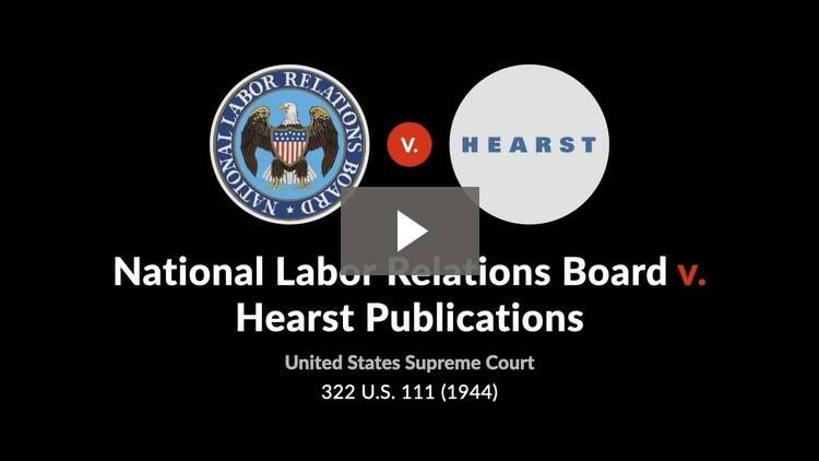 National Labor Relations Board v. Hearst