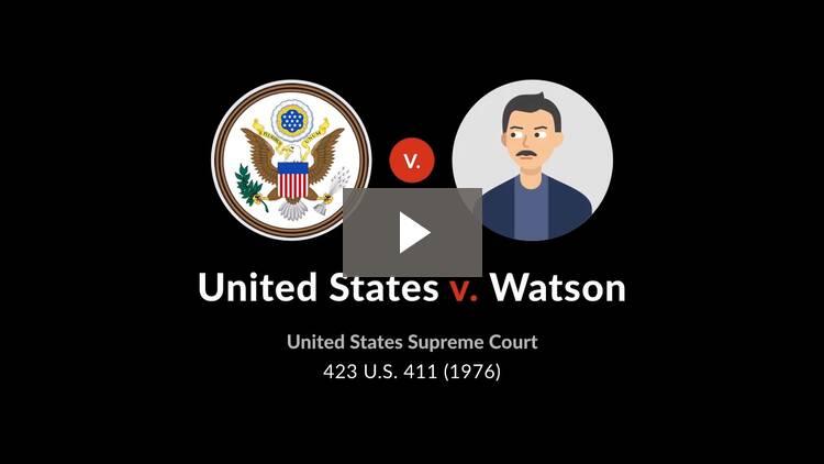 United States v. Watson