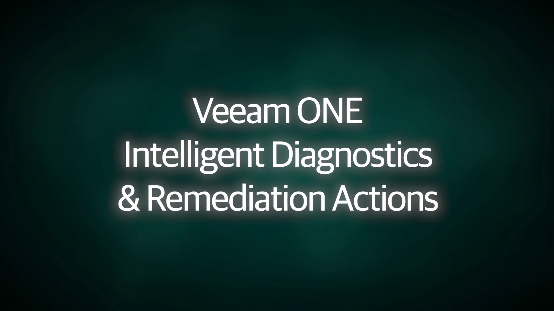 Veeam ONE Intelligent Diagnostics & Remediation Actions