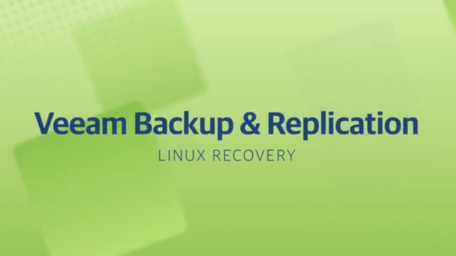 Product launch v11 - VBR - Linux Recovery