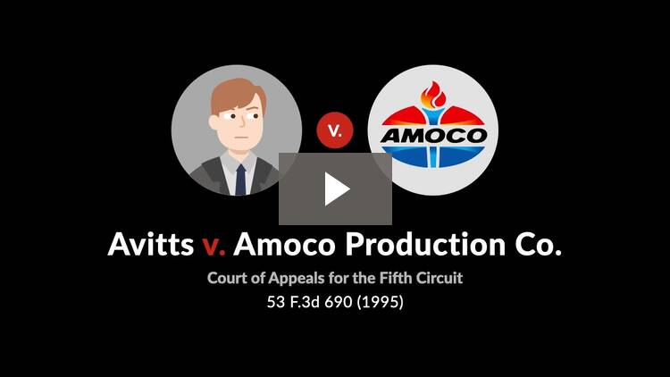 Avitts v. Amoco Production Co.
