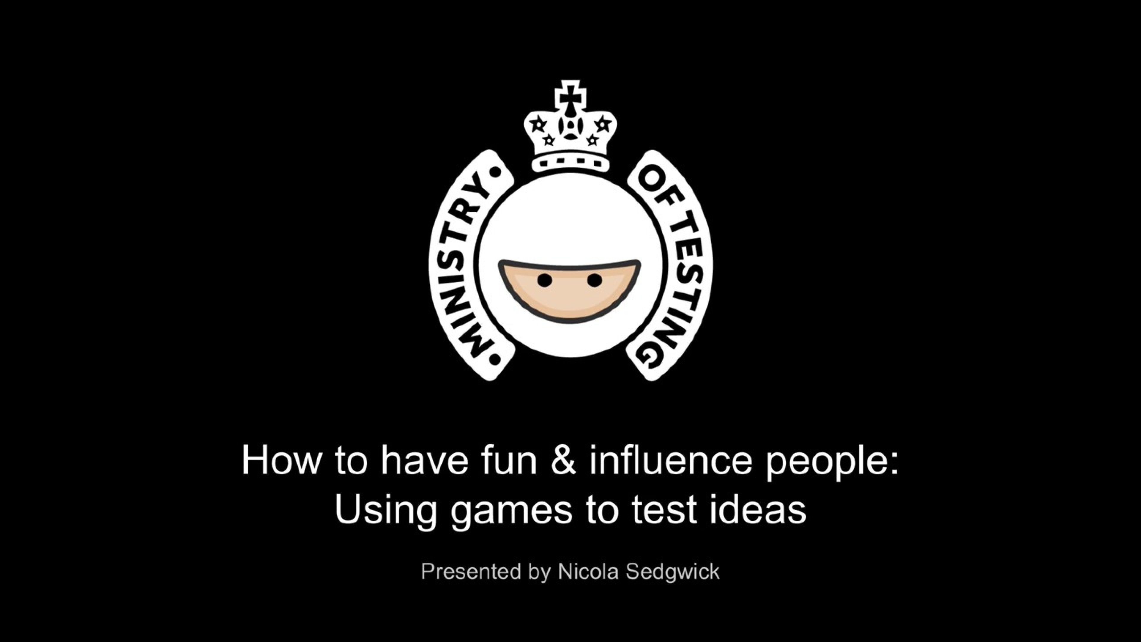 How to have fun & influence people: Using games to test ideas with Nicola Sedgwick