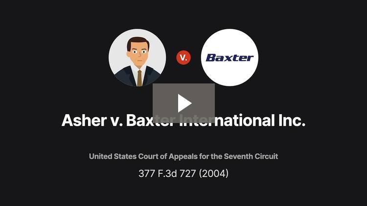 Asher v. Baxter International Inc.