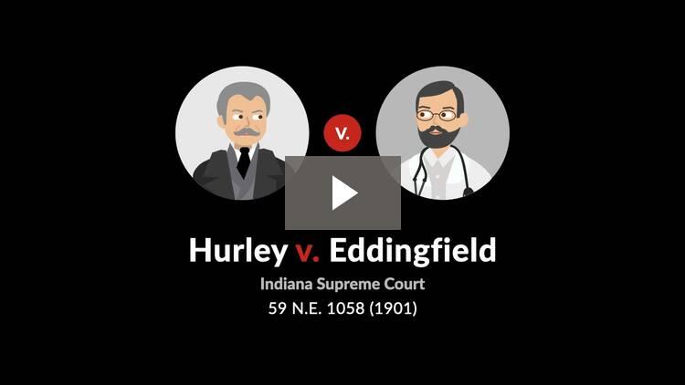 Hurley v. Eddingfield