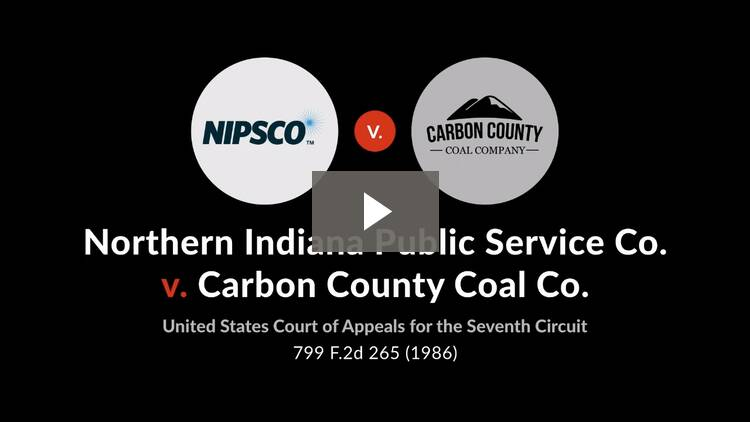 Northern Indiana Public Service Co. v. Carbon County Coal Co.