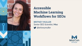 Accessible Machine Learning Workflows for SEOs