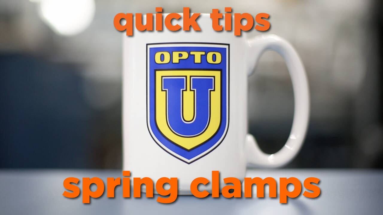 Quick Tip: Spring Clamps