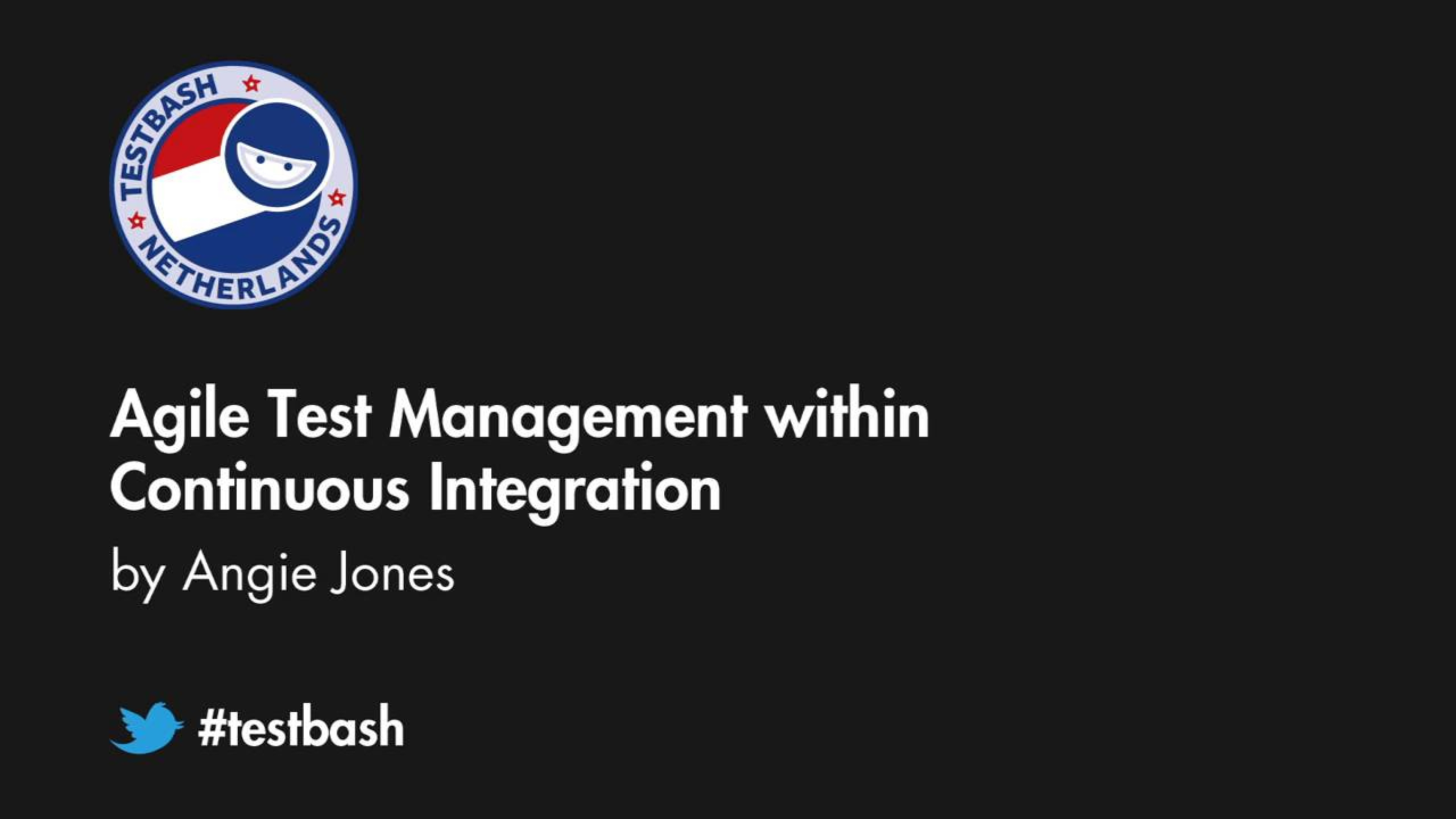 Agile Test Management within Continuous Integration - Angie Jones
