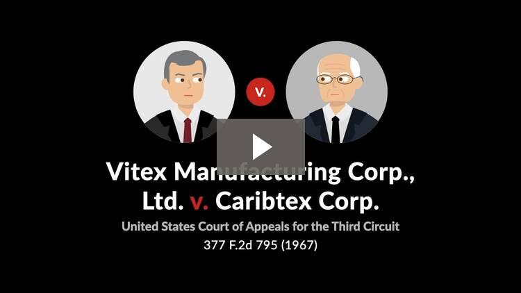 Vitex Manufacturing Corp. v. Caribtex Corp.