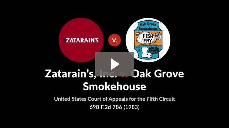 Zatarain's, Inc. v. Oak Grove Smokehouse, Inc.