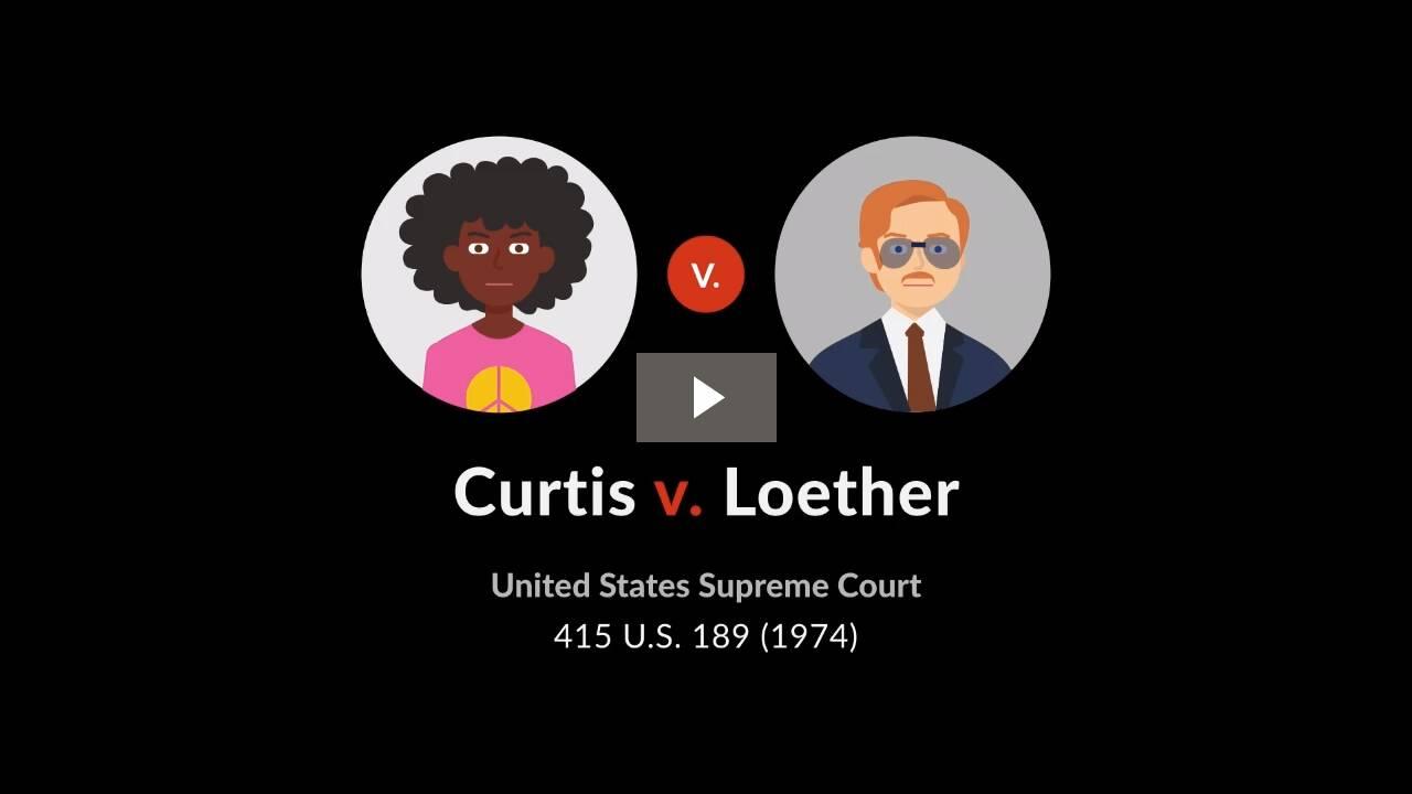 Curtis v. Loether