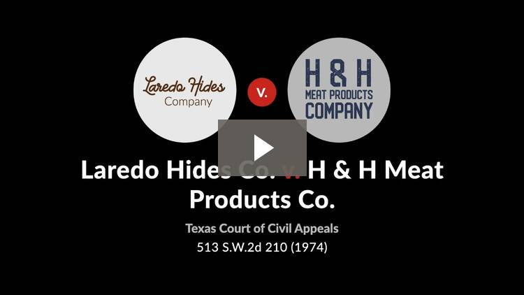 Laredo Hides Co. v. H & H Meat Products Co.