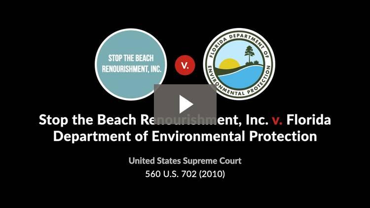 Stop the Beach Renourishment, Inc. v. Florida Department of Environmental Protection