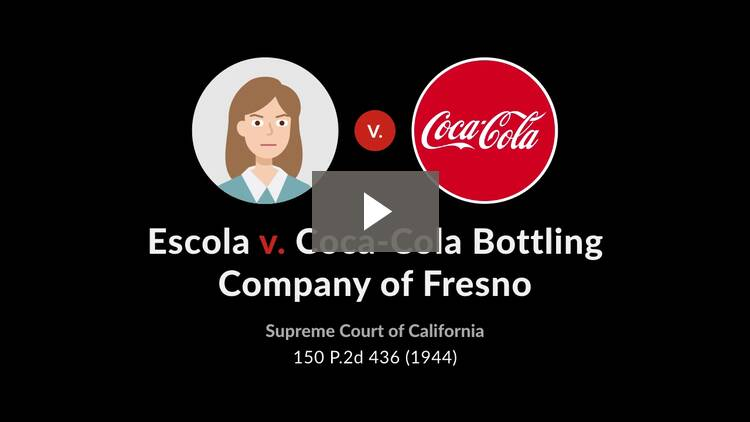 Escola v. Coca-Cola Bottling Co. of Fresno