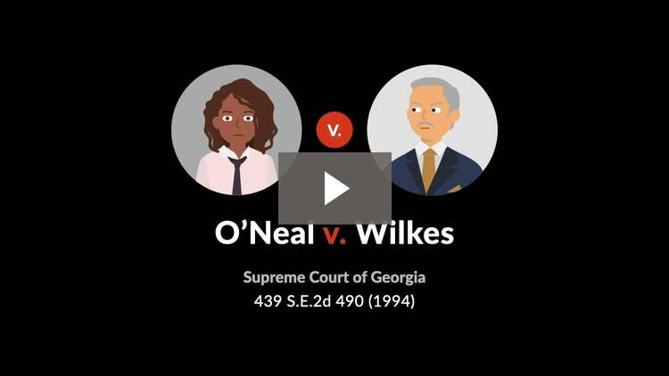 O'Neal v. Wilkes