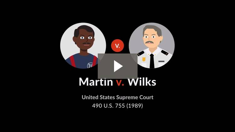 Martin v. Wilks