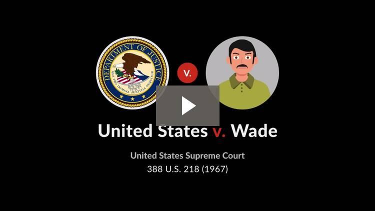 United States v. Wade