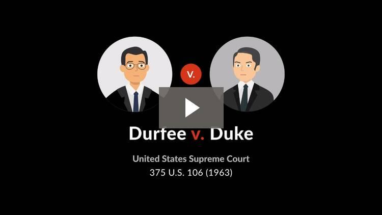 Durfee v. Duke
