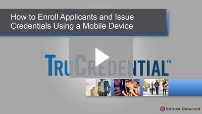Using TruCredential Software Version 7.5 on a Mobile Device